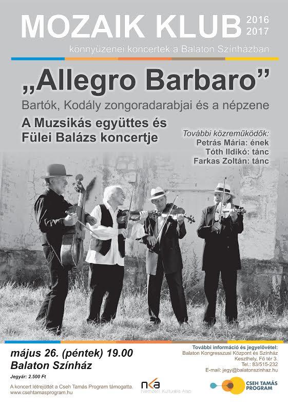 Allegro barbaro - a Muzsikás együttes műsora keszthelyen