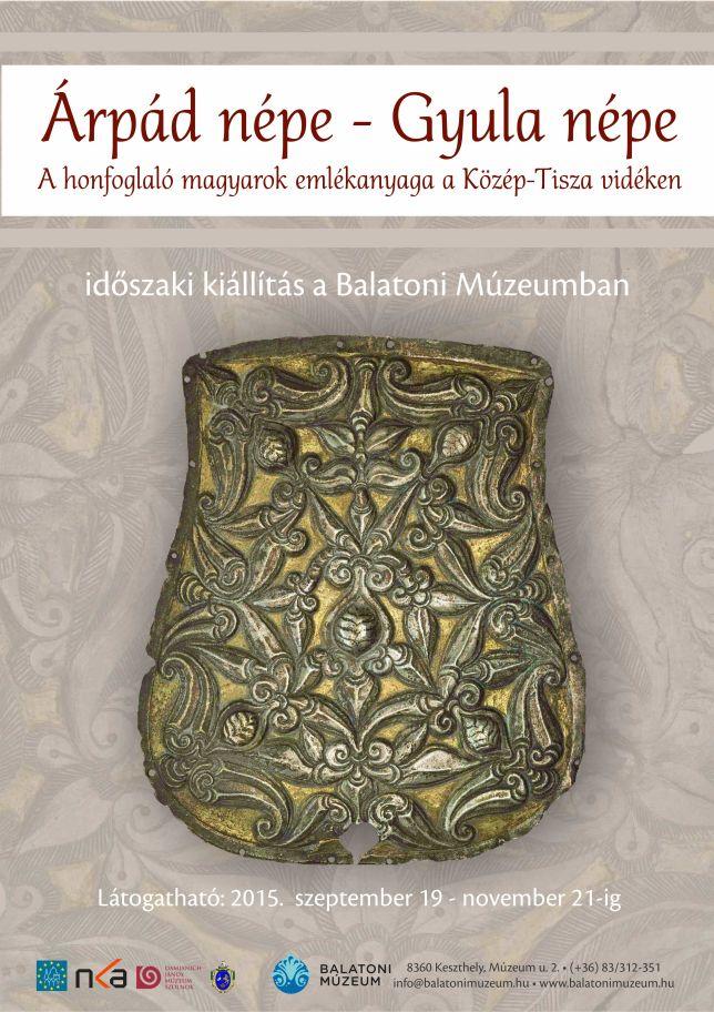 Árpád népe - Gyula népe - időszaki kiállítás