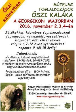 Múzeumi foglalkozások - Őszi kaláka a Georgikon Majorban