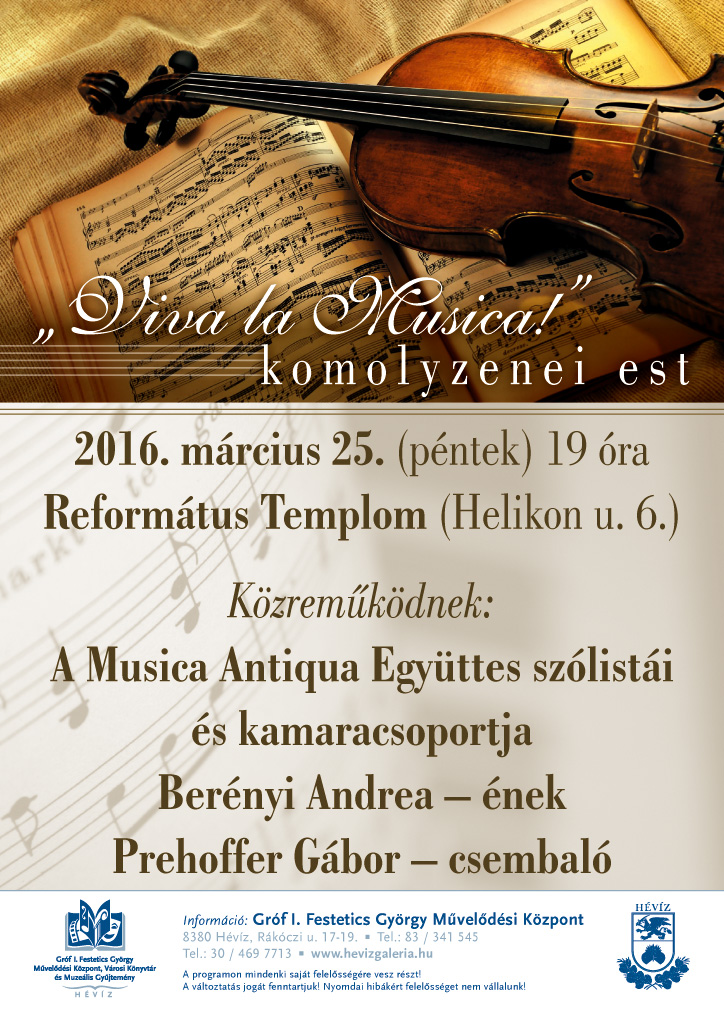Viva la Musica komolyzenei est - Musica Antiqua Együttes szólistái