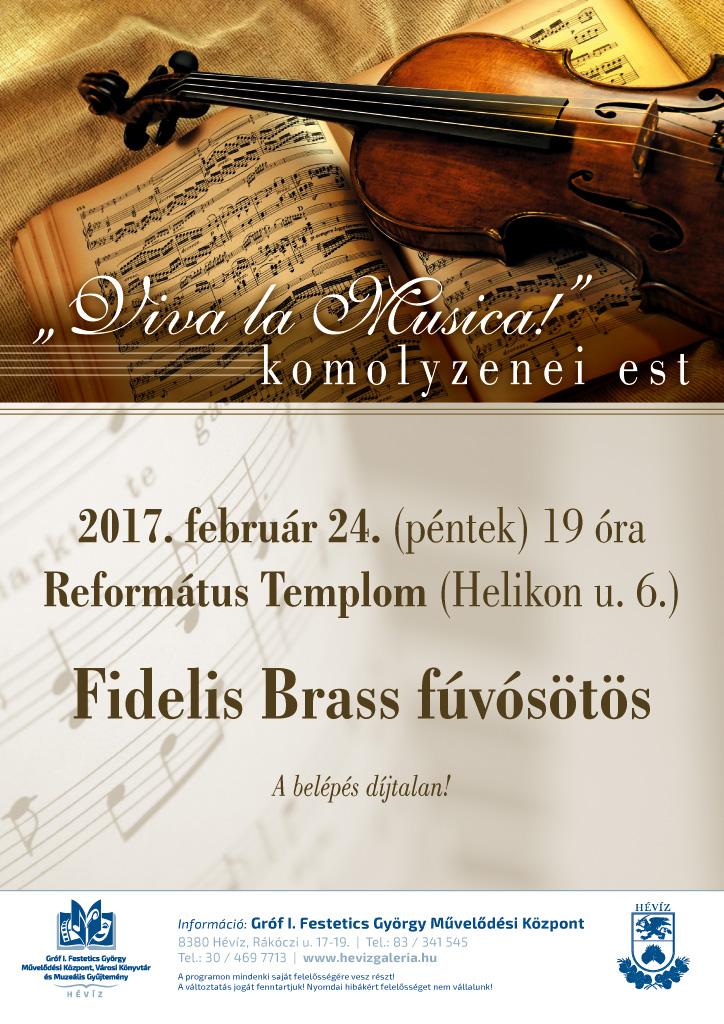 Viva la Musica komolyzenei est - Fidelis Brass